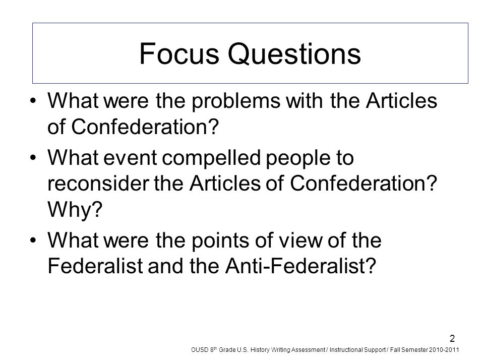 Focus Questions What were the problems with the Articles of Confederation
