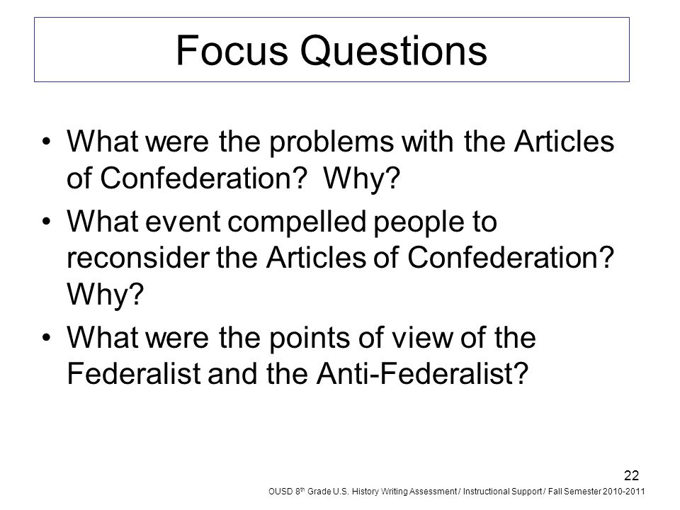 Focus Questions What were the problems with the Articles of Confederation Why