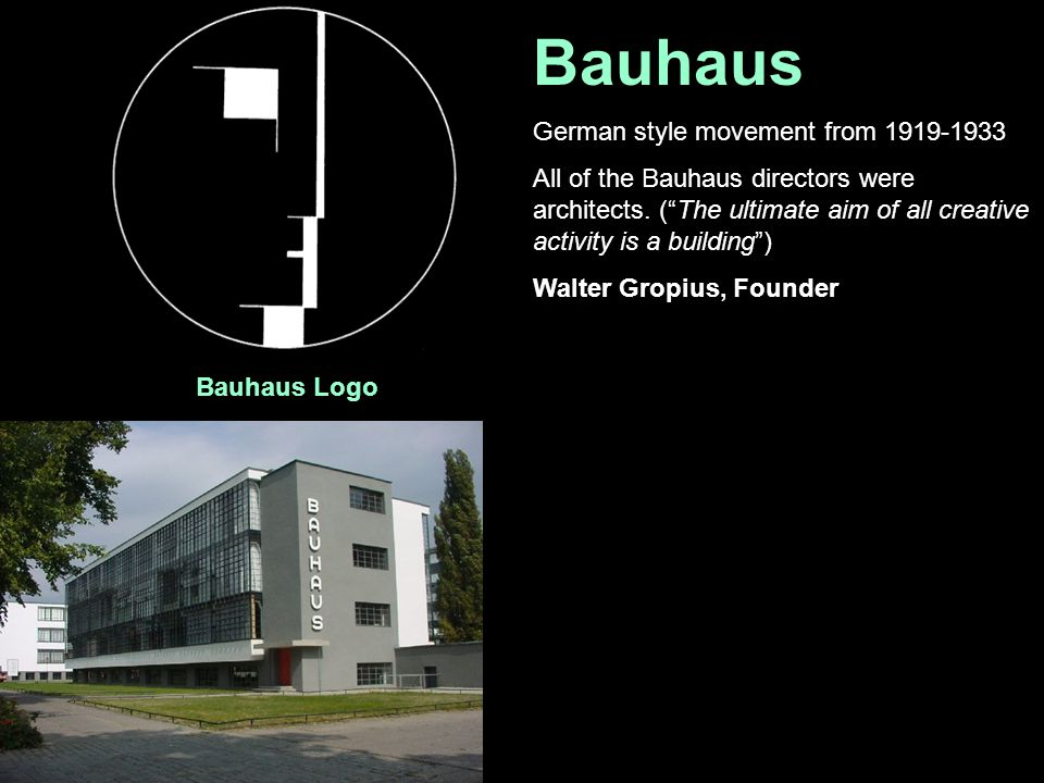 Bauhaus German style movement from 1919-1933