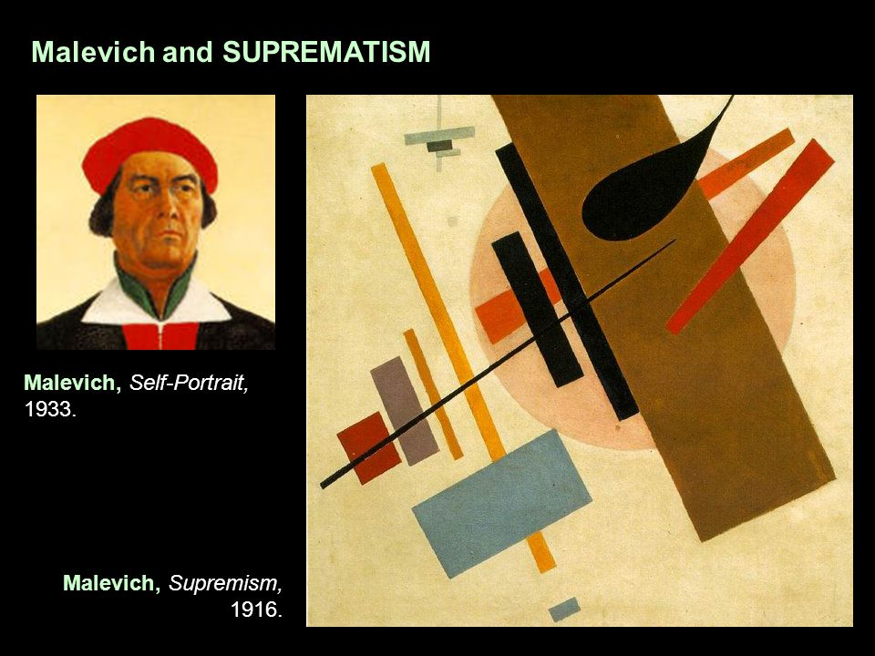 Malevich and SUPREMATISM