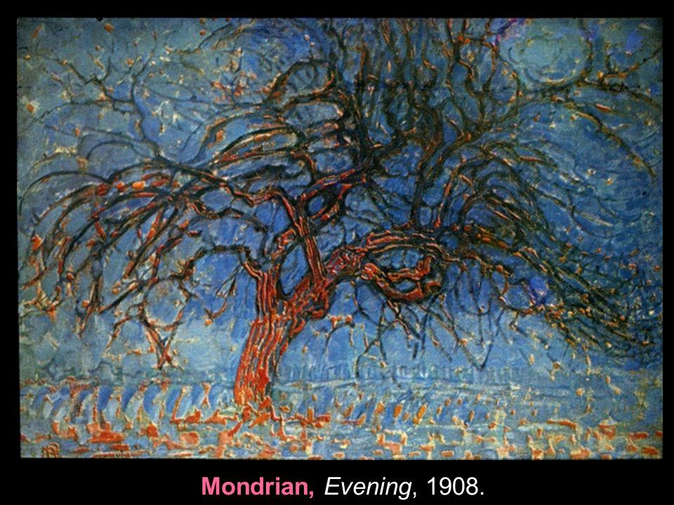 Mondrian, Evening, 1908. 4
