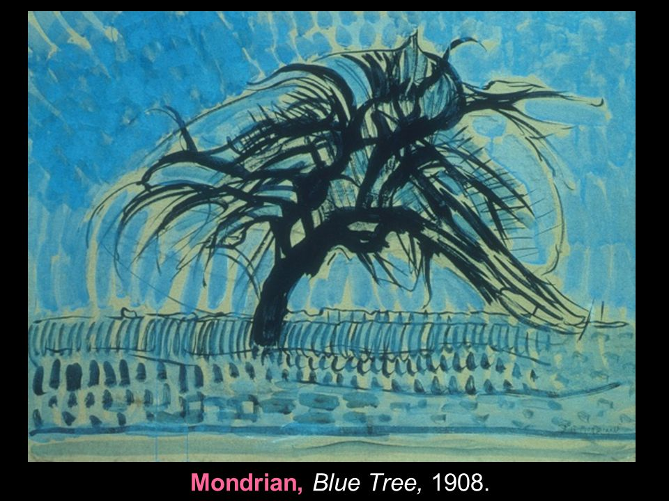 Mondrian, Blue Tree, 1908. 5
