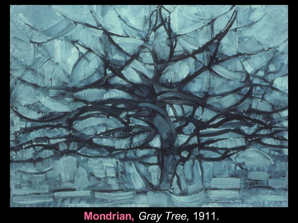 Mondrian, Gray Tree, 1911. 6