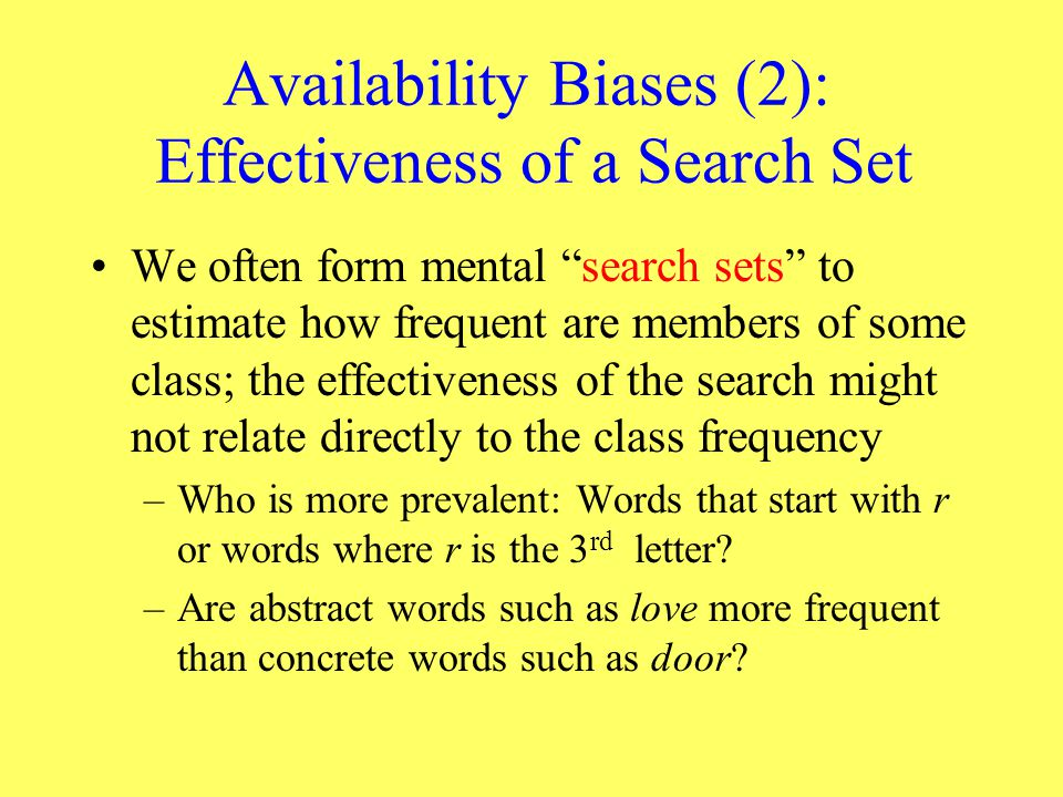 Availability Biases (2): Effectiveness of a Search Set