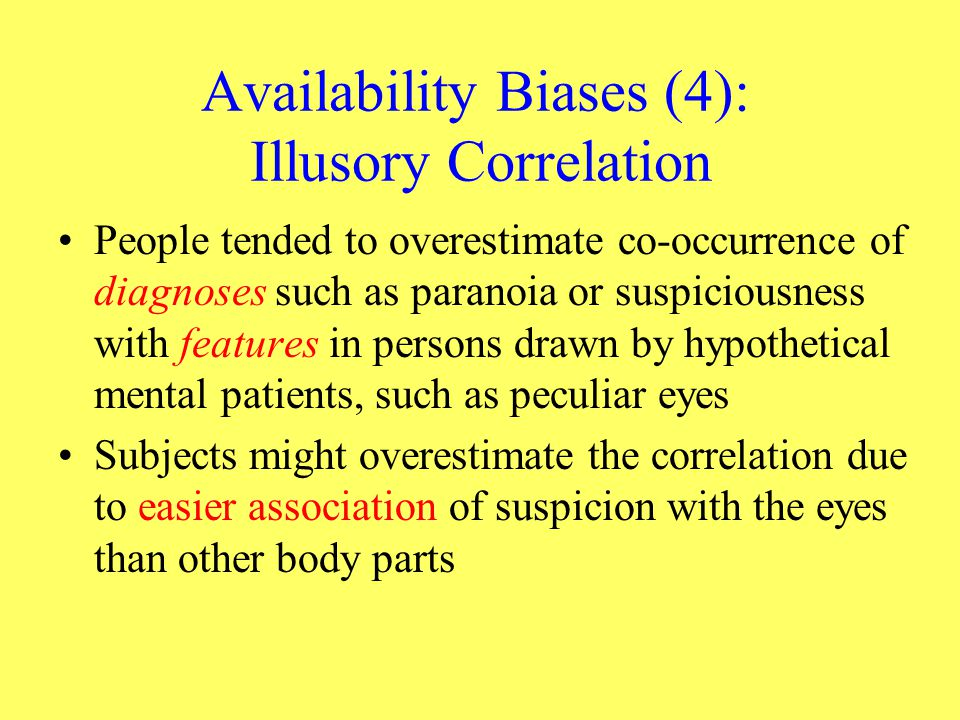 Availability Biases (4): Illusory Correlation