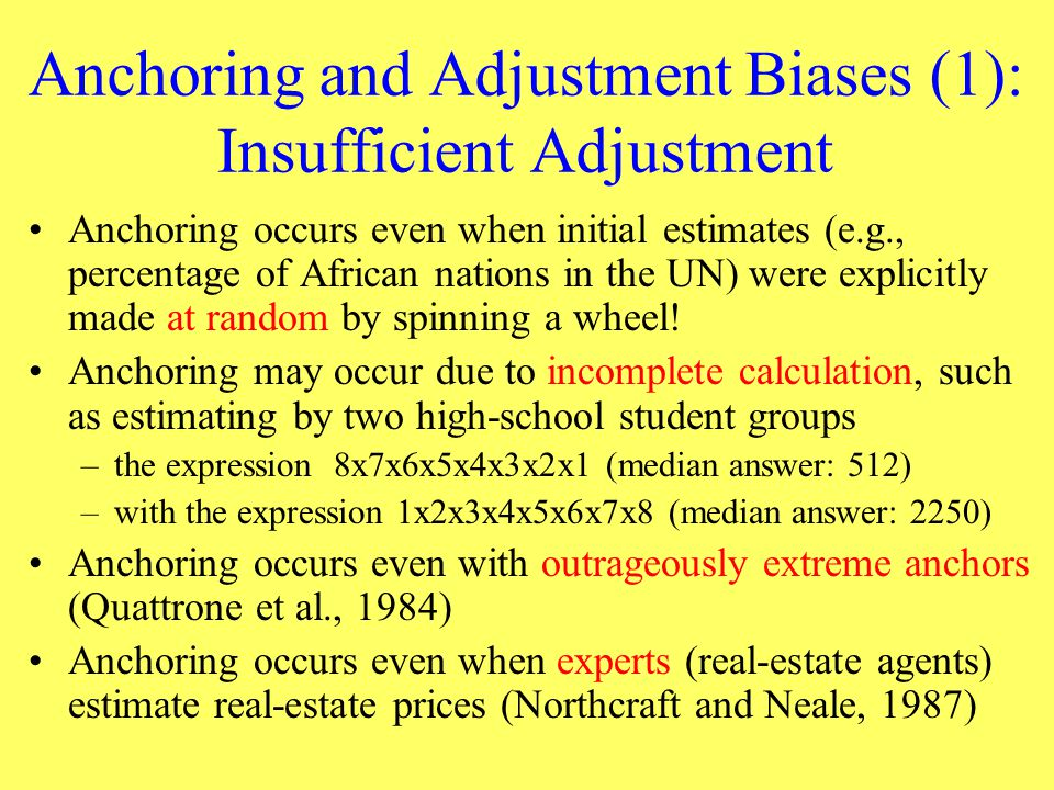 Anchoring and Adjustment Biases (1): Insufficient Adjustment