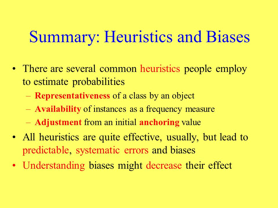Summary: Heuristics and Biases