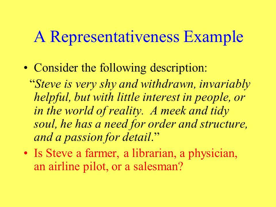 A Representativeness Example