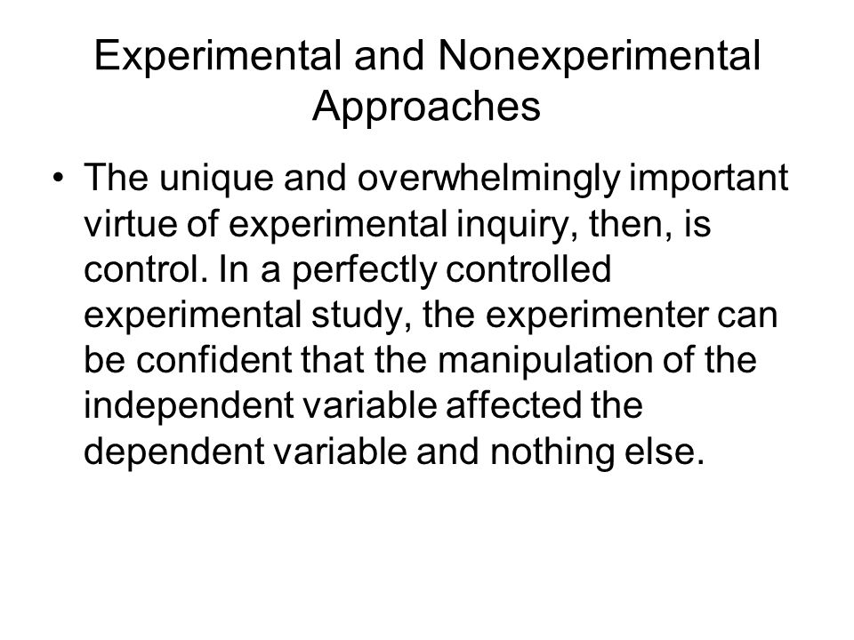 Experimental and Nonexperimental Approaches
