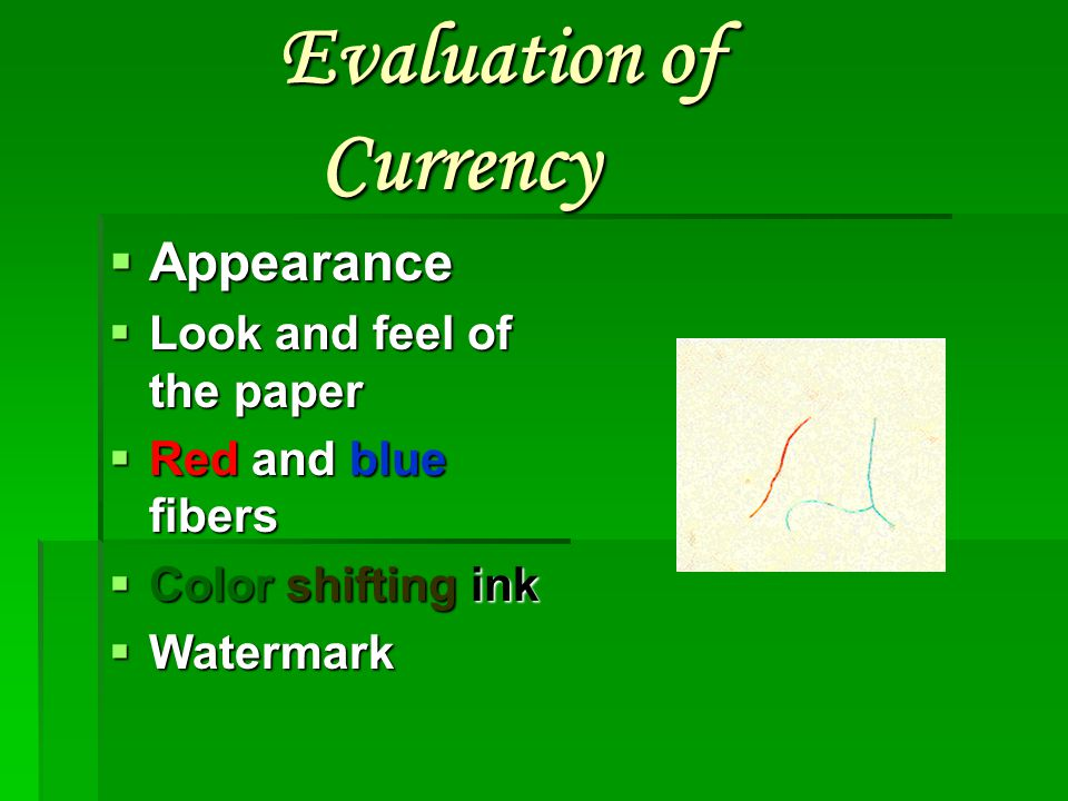 Evaluation of Currency