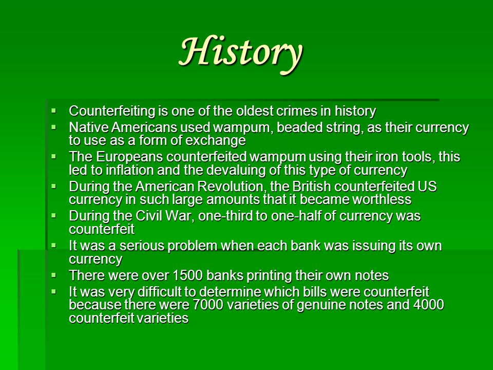 History Counterfeiting is one of the oldest crimes in history
