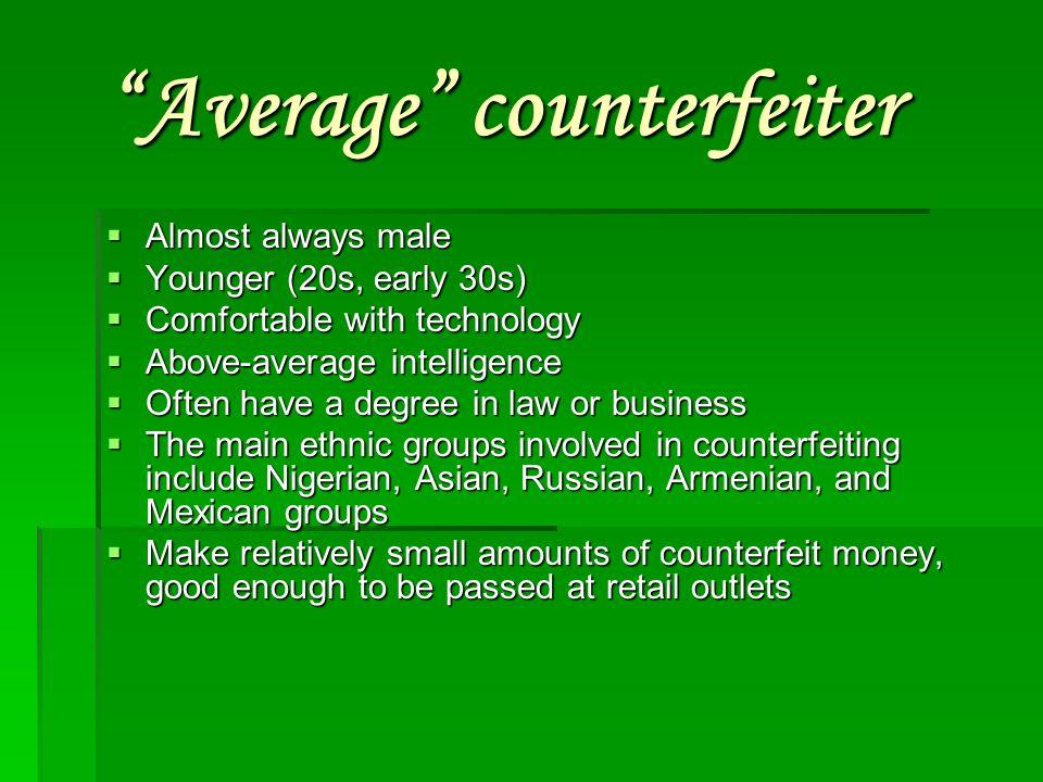Average counterfeiter
