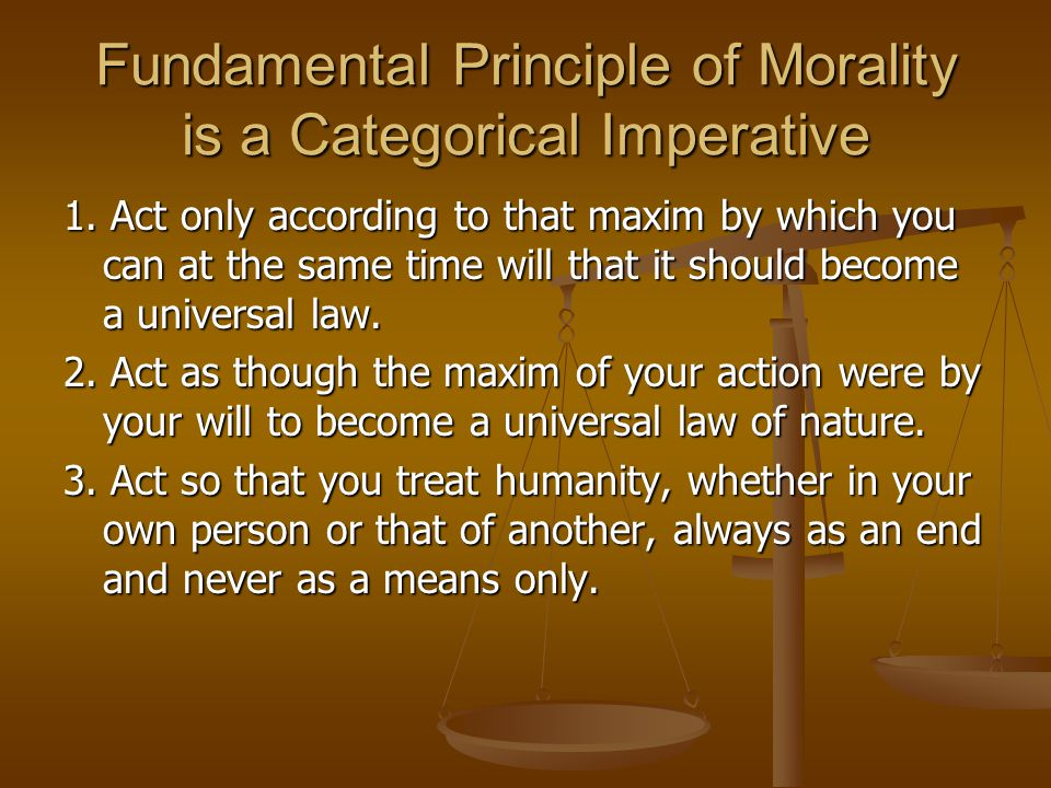 Fundamental Principle of Morality is a Categorical Imperative