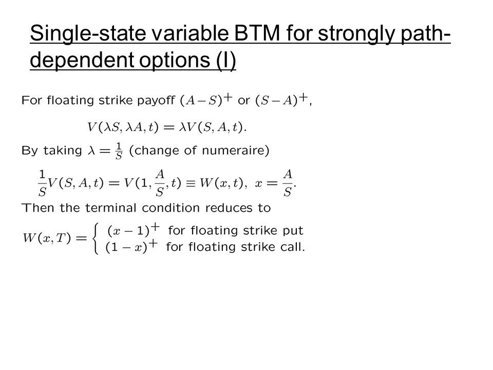 Single-state variable BTM for strongly path-dependent options (I)