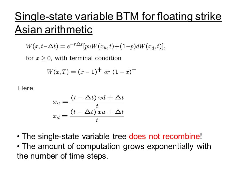 Single-state variable BTM for floating strike Asian arithmetic