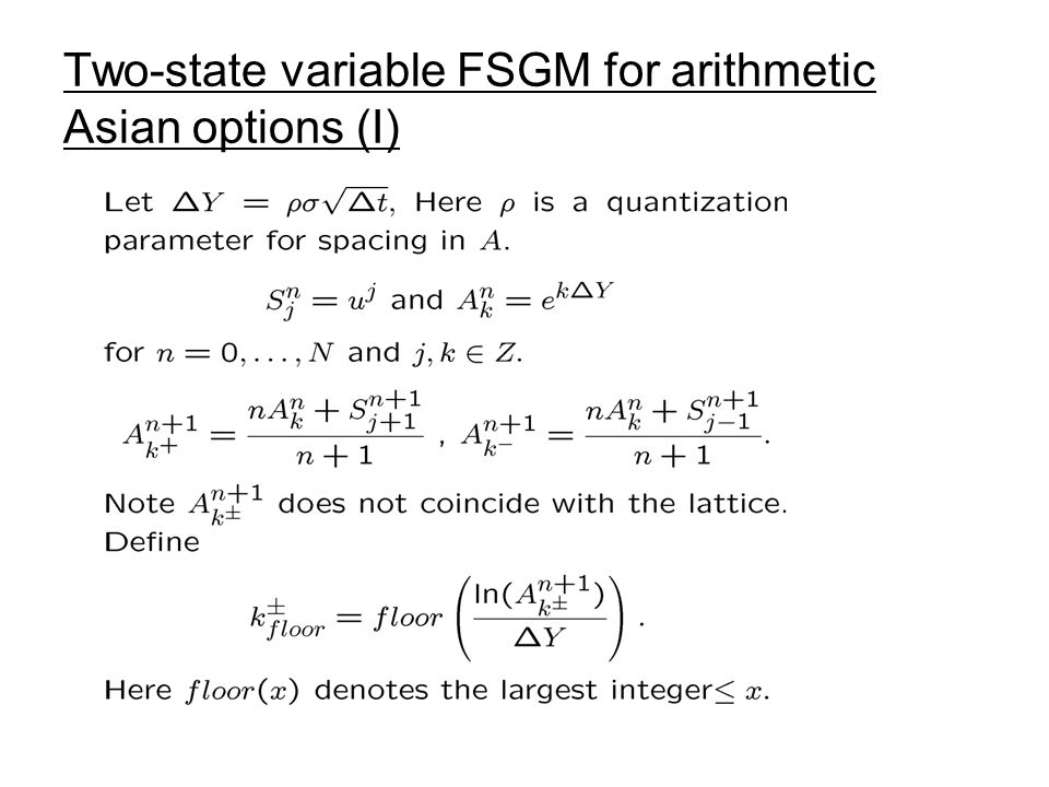 Two-state variable FSGM for arithmetic Asian options (I)