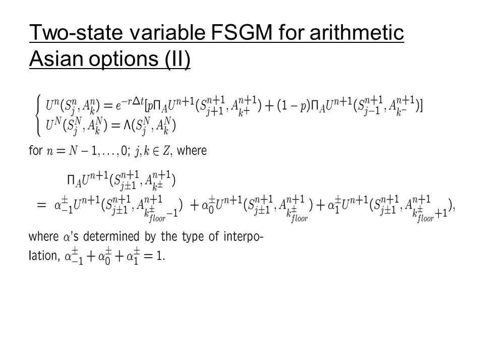 Two-state variable FSGM for arithmetic Asian options (II)