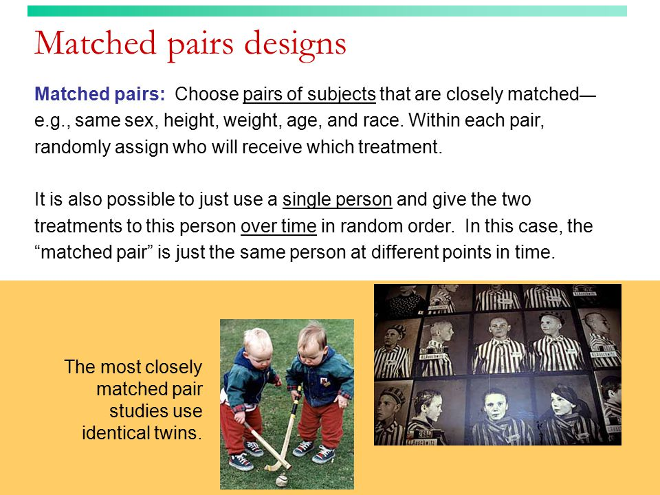 Matched pairs designs