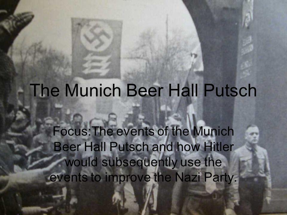 The Munich Beer Hall Putsch