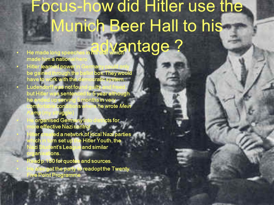 Focus-how did Hitler use the Munich Beer Hall to his advantage