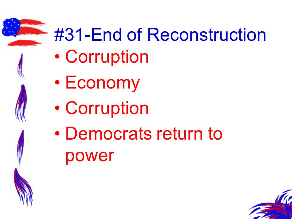 #31-End of Reconstruction