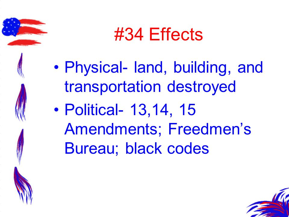 #34 Effects Physical- land, building, and transportation destroyed