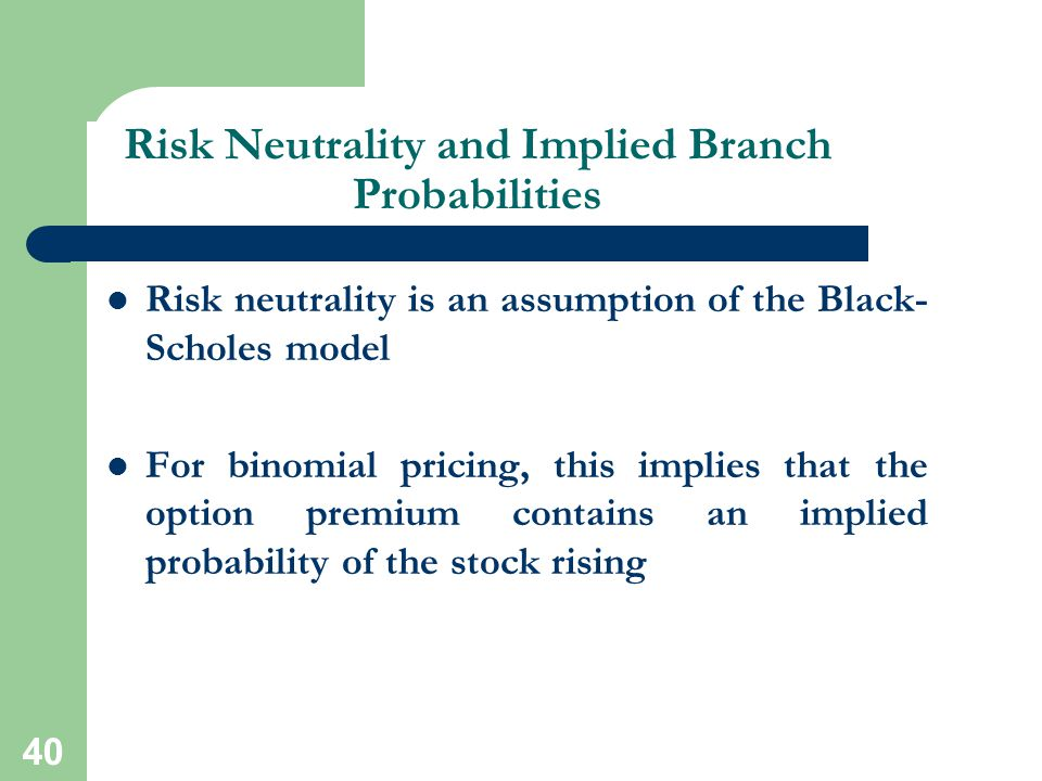 Risk Neutrality and Implied Branch Probabilities
