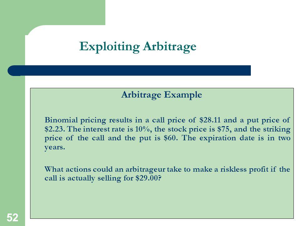 Exploiting Arbitrage Arbitrage Example