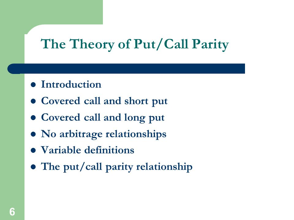 The Theory of Put/Call Parity