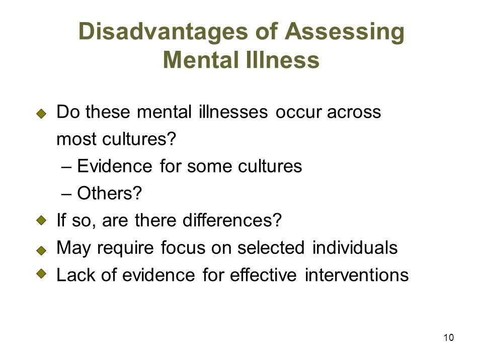Disadvantages of Assessing Mental Illness