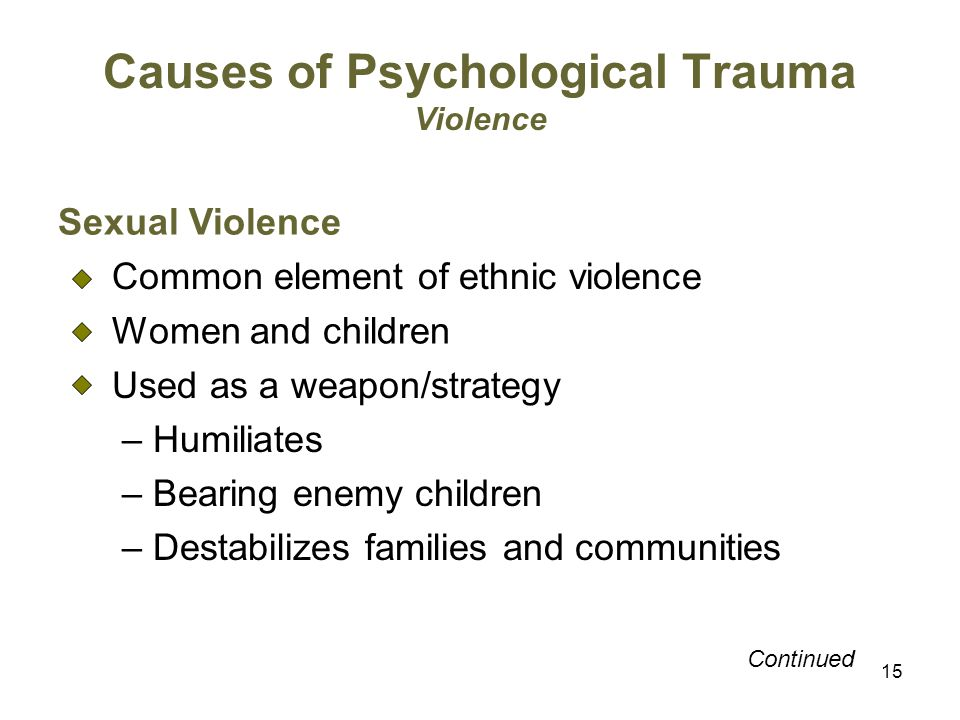 Causes of Psychological Trauma Violence