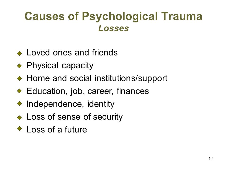 Causes of Psychological Trauma Losses