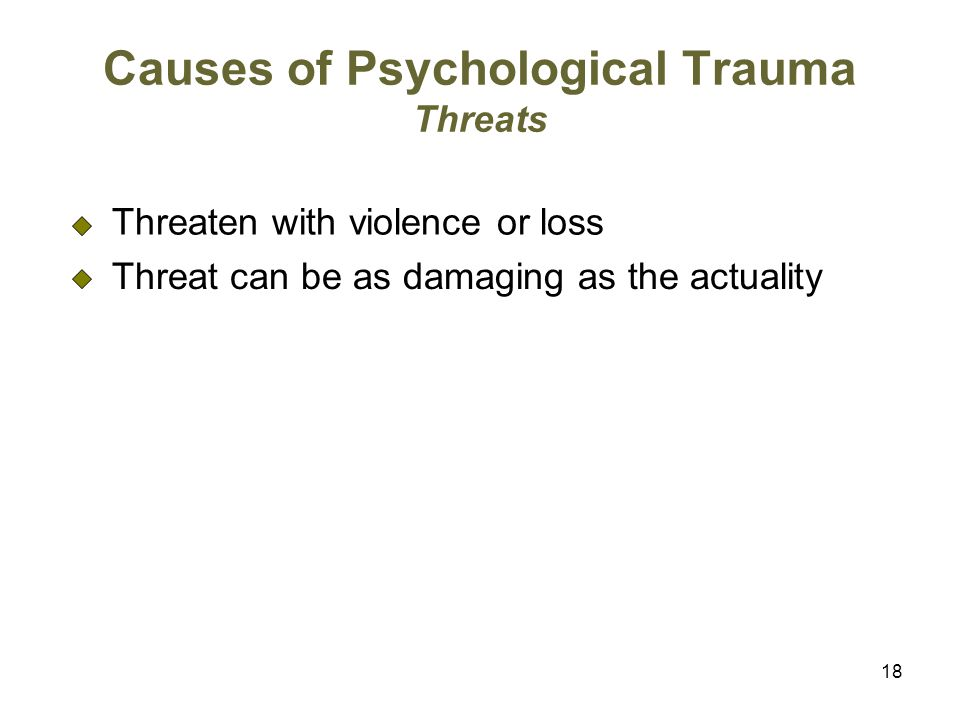 Causes of Psychological Trauma Threats