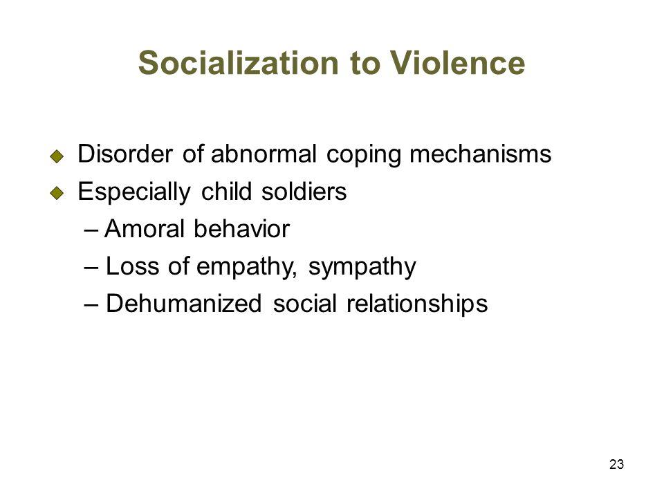 Socialization to Violence