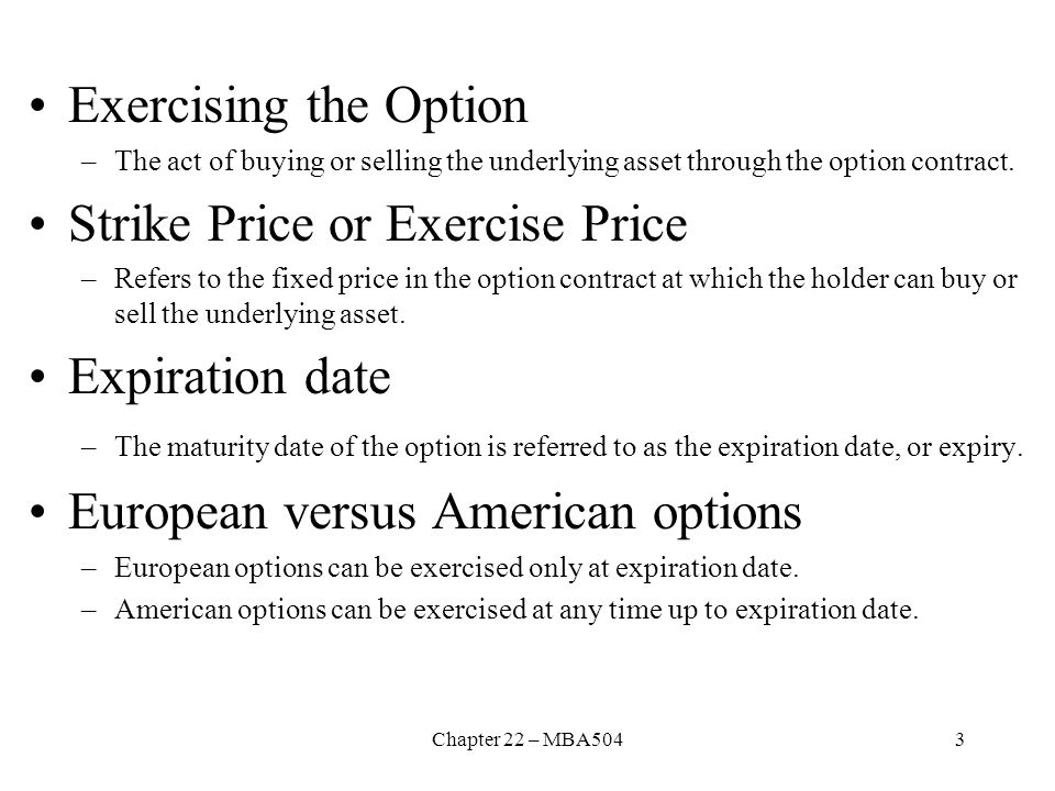 Strike Price or Exercise Price Expiration date