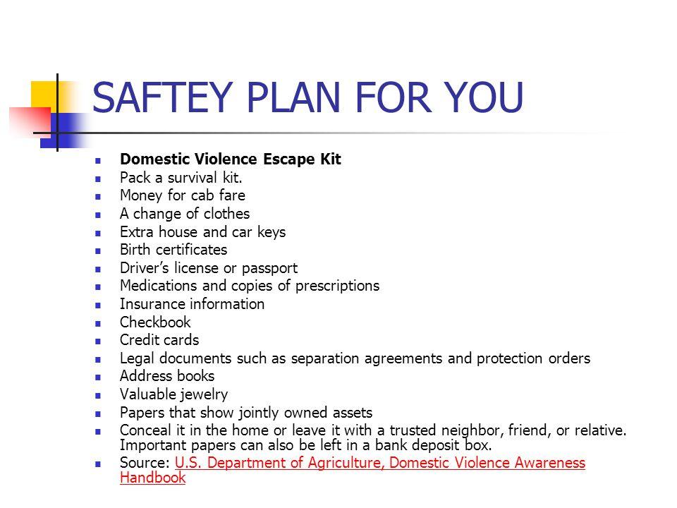 SAFTEY PLAN FOR YOU Domestic Violence Escape Kit Pack a survival kit.