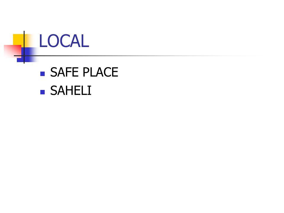 LOCAL SAFE PLACE SAHELI