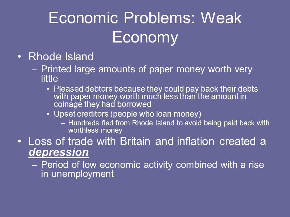 Economic Problems: Weak Economy