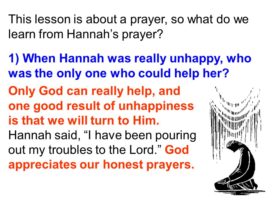 This lesson is about a prayer, so what do we learn from Hannah's prayer