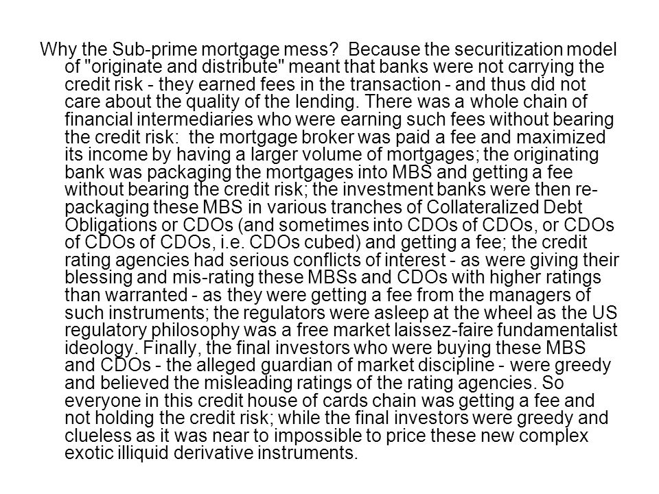 Why the Sub-prime mortgage mess
