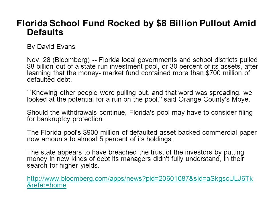Florida School Fund Rocked by $8 Billion Pullout Amid Defaults By David Evans Nov.
