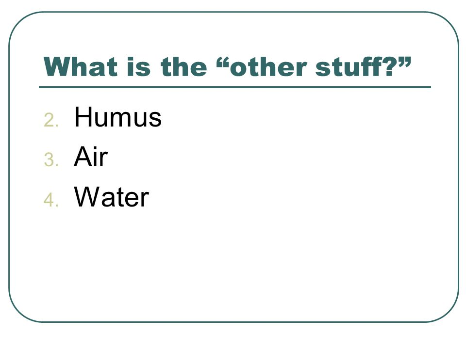 What is the other stuff