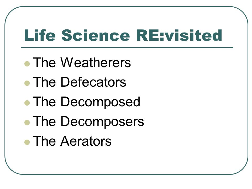 Life Science RE:visited