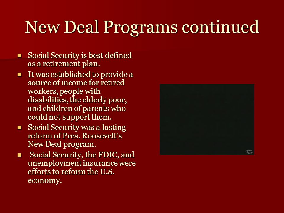 New Deal Programs continued