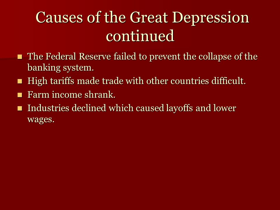 Causes of the Great Depression continued