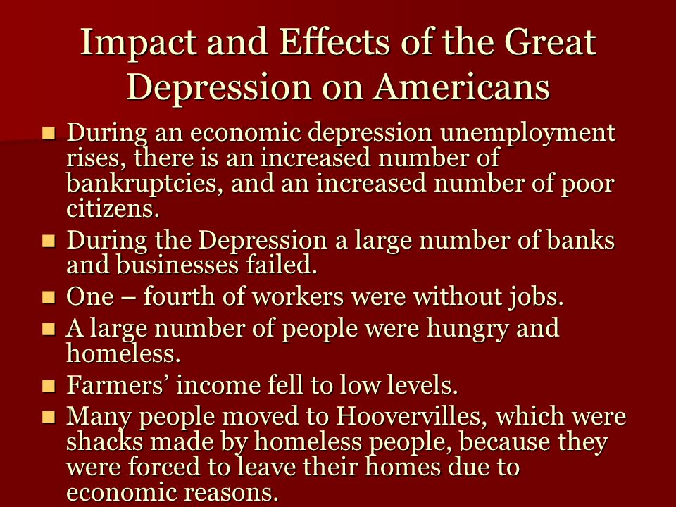 Impact and Effects of the Great Depression on Americans