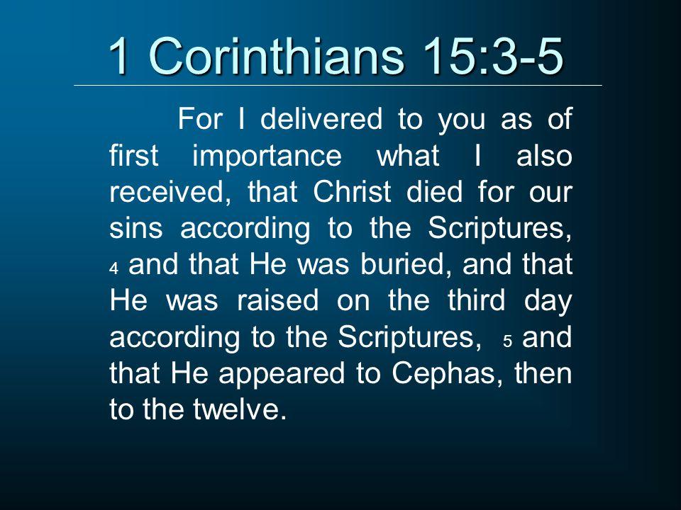 1 Corinthians 15:3-5