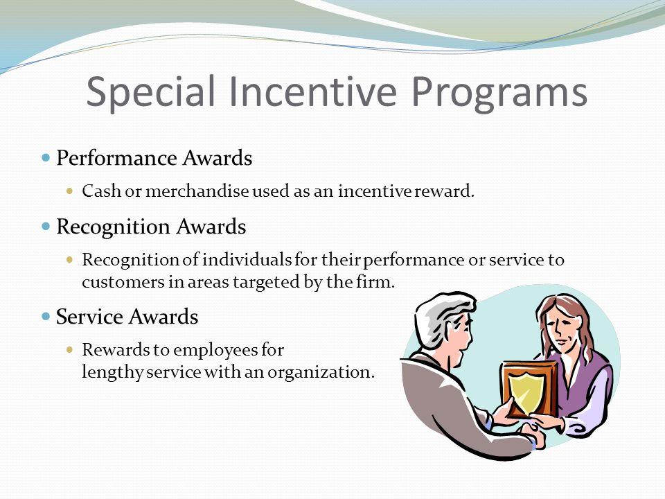 Special Incentive Programs