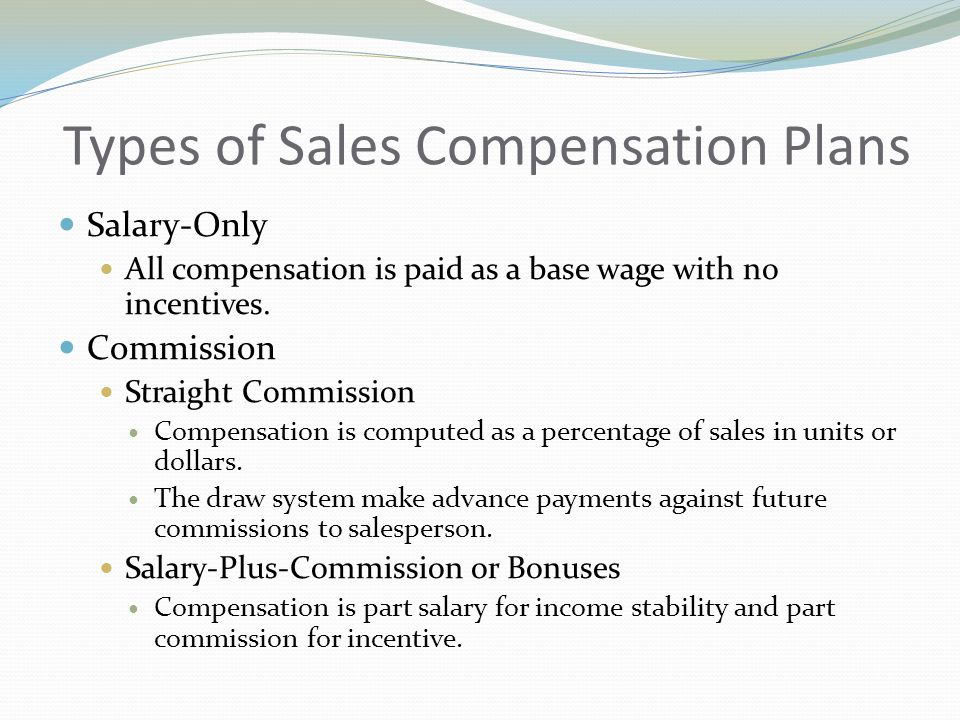 Types of Sales Compensation Plans