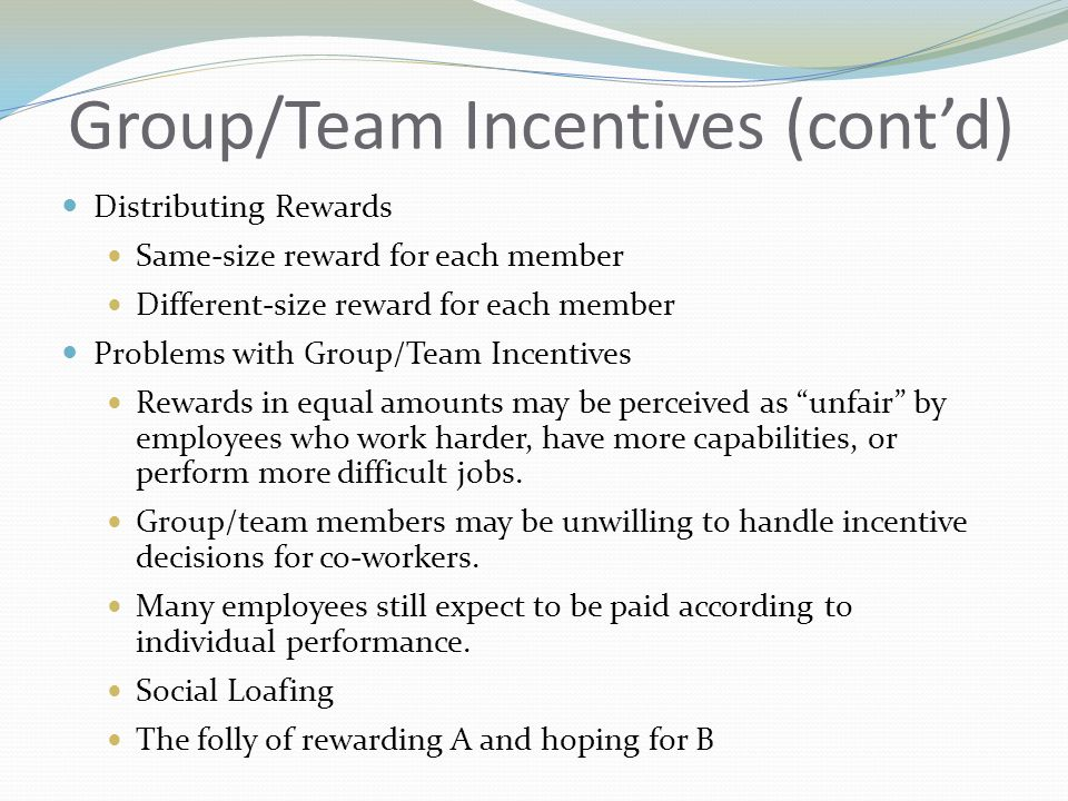 Group/Team Incentives (cont'd)